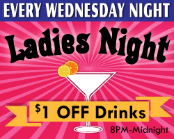 Every Wednesday Night Is Ladies Night